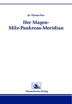 Der Magen-Milz-Pankreas- Meridian (Nr. 16)