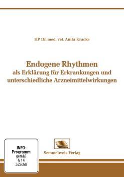 Endogene Rhythmen als Erklärung für Erkrankungen und unterschiedliche Arzneimittelwirkungen (Nr. 18)