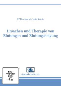 Ursachen und Therapie von Blutungen und Blutungsneigung (Nr. 20)