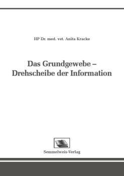 Das Grundgewebe - Drehscheibe der Information (Nr. 23)