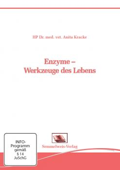 Enzyme – Werkzeuge des Lebens (Nr. 29)