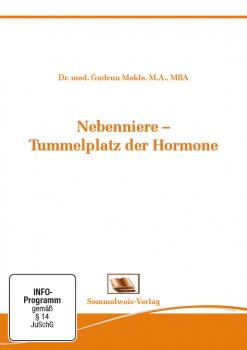 Nebenniere - Tummelplatz der Hormone (Nr. 31)