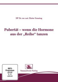 Pubertät - wenn die Hormone aus der Reihe tanzen (Nr. 32)